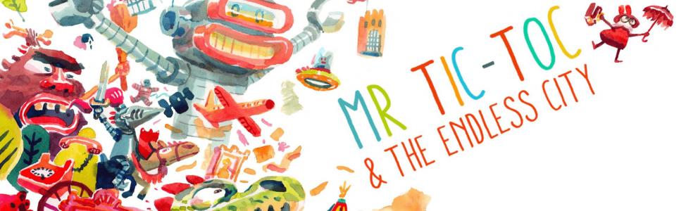 Découvrez «Mr Tic Toc & the Endless City», du studio UJNSQ !