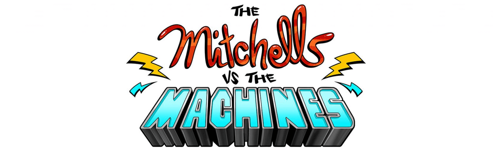 Sony Pictures Animation annonce « The Mitchells Vs The Machines » !