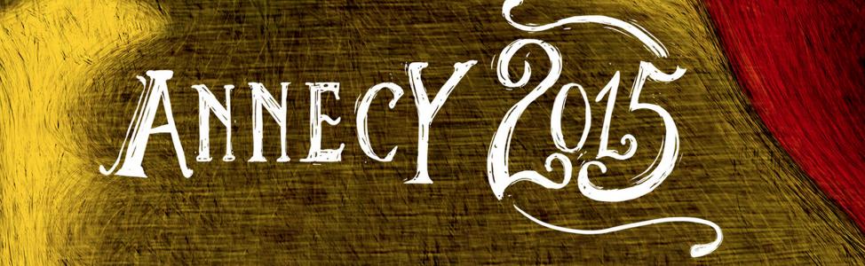 Annecy 2015 : la liste commentée des films en compétition !
